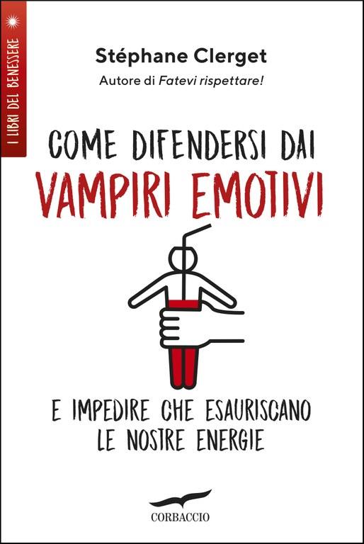 Come difendersi dai vampiri emotivi