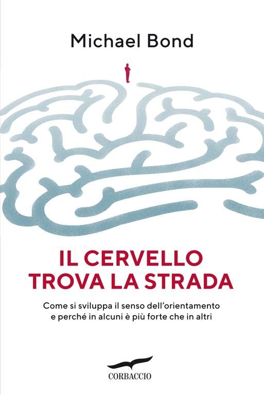 Il cervello trova la strada
