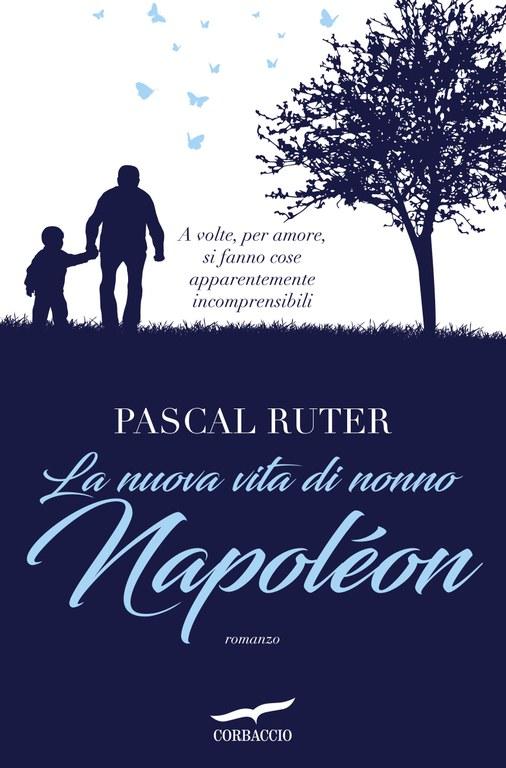 La nuova vita di nonno Napoléon