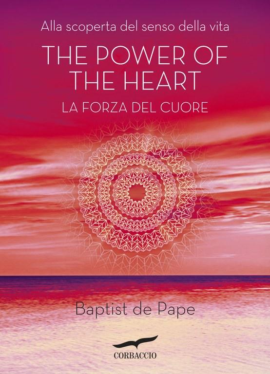 The Power of the Heart. La forza del cuore