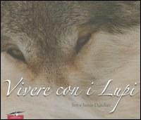Vivere con i lupi